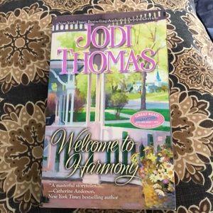 """Welcome to Harmony"" By Jodi Thomas"